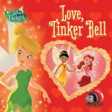 Love, Tinker Bell - Celeste Sisler