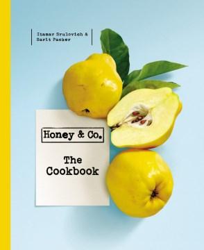 Honey & Co. : The Cookbook - Sarit; Srulovich Packer