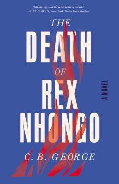 Death of Rex Nhongo - C. B George