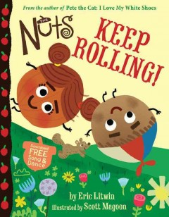 The Nuts : keep rolling! - Eric Litwin