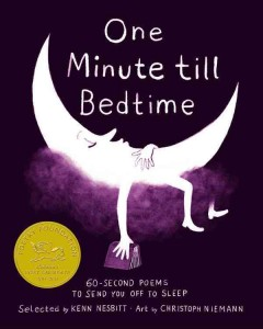 One minute till bedtime : 60-second poems to send you off to sleep  / (edited) by Kenn Nesbitt ; illustrator: Christoph Niemann