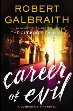 Career of Evil - Robert Galbraith