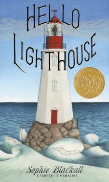 Hello lighthouse - Sophie Blackall