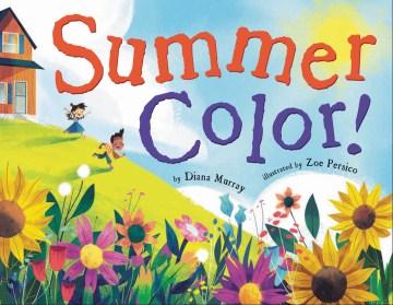 Summer color! - Diana Murray