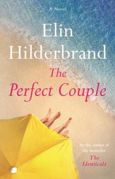 Perfect Couple - Elin Hilderbrand
