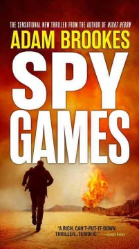 Spy games - Adam Brookes