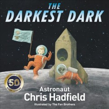 The darkest dark - Chris Hadfield