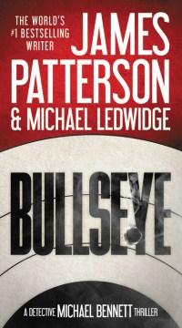 Bullseye - James Patterson