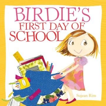 Birdie's first day of school - Sujean Rim