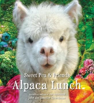 Alpaca lunch - John Churchman