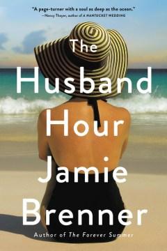 The husband hour - Jamie Brenner