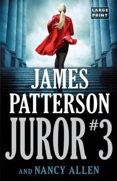 Juror #3 - James Patterson