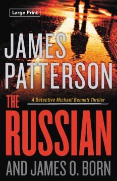Russian - James; Born Patterson