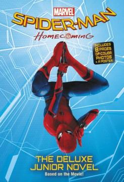 Marvel's Spider-Man Homecoming : The Junior Novel - Jim (ADP) McCann