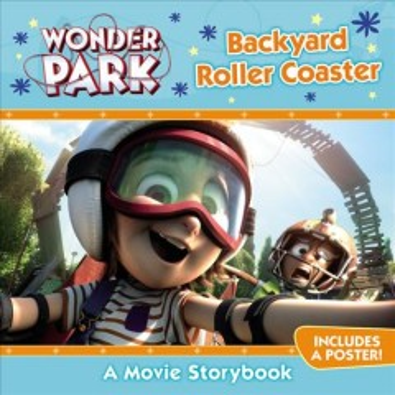 Wonder Park : Backyard roller coaster - Trey King