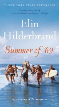 Summer of '69 - Elin Hilderbrand