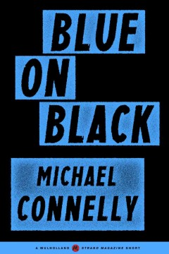 Blue on black - Michael Connelly