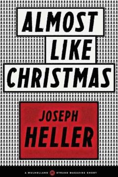 Almost like Christmas - Joseph Heller