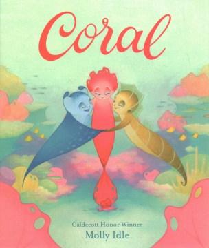 Coral - Molly Schaar Idle