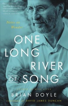 One Long River of Song : Notes on Wonder - Brian; Duncan Doyle