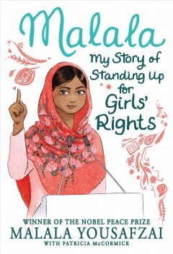 Malala : my story of standing up for girls' rights - Malala Yousafzai