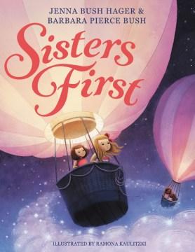 Sisters first - Jenna Bush Hager
