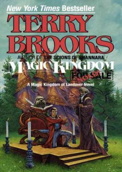 Magic kingdom for sale -- sold! - Terry Brooks