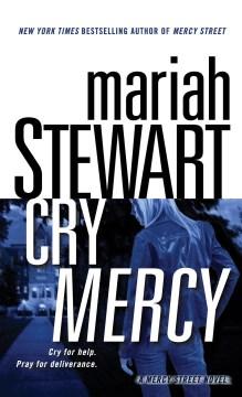 Cry Mercy : A Mercy Street Novel - Mariah Stewart