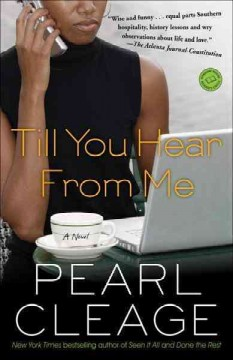 Till you hear from me : a novel - Pearl Cleage
