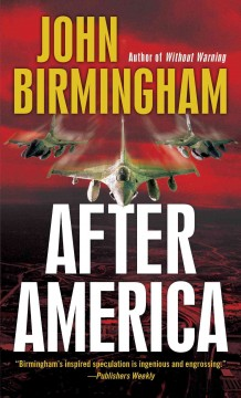 After America - John Birmingham