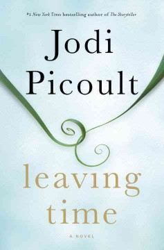 Leaving time : a novel / Jodi Picoult  - Jodi Picoult