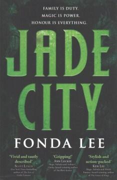 Jade city / Fonda Lee - Fonda Lee