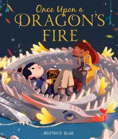 Once upon a dragon's fire - Beatrice Blue