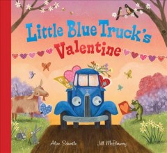 Little Blue Truck's valentine - Alice Schertle