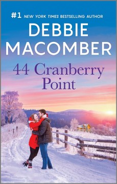 44 Cranberry Point : - Debbie Macomber