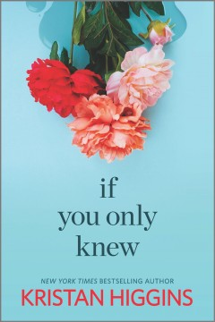 If You Only Knew - Kristan Higgins