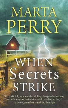 When Secrets Strike - Marta Perry