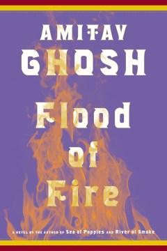 Flood of Fire - Amitav Ghosh