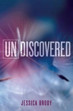 Undiscovered - Jessica Brody