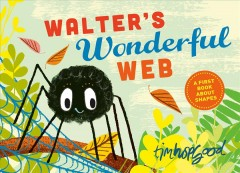 Walter's wonderful web - Tim Hopgood