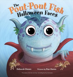 The pout-pout fish Halloween faces - Deborah Diesen