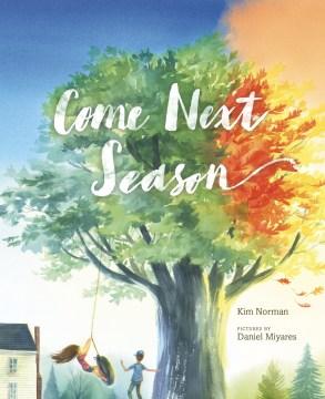 Come next season - Kim Norman