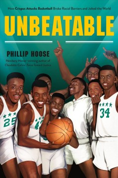 Attucks! : Oscar Robertson and the basketball team that awakened a city - Phillip Hoose