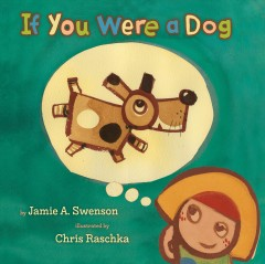 If you were a dog - Jamie Swenson