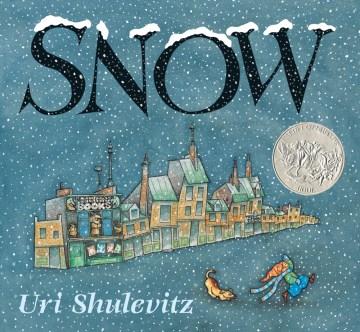 Snow - Uri Shulevitz