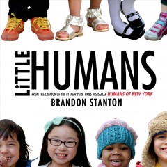Little humans (Ages 3-7) - Brandon Stanton