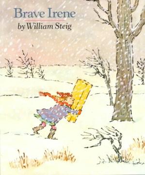 Brave Irene - William Steig