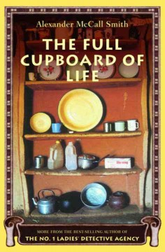 The full cupboard of life - Alexander McCall Smith