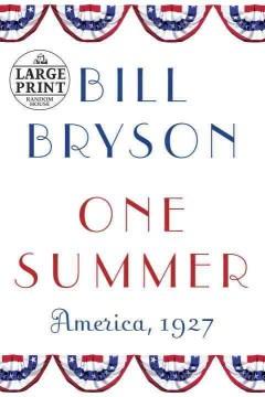 One summer : America, 1927 - Bill Bryson