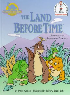 The land before time : adapted for beginning readers - Molly Goode